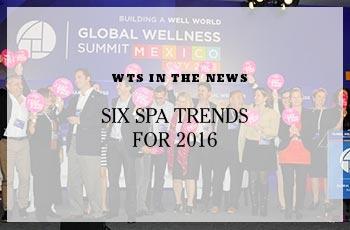 spa trends, 2016 spa trends,Spa Design,Spa Consulting,spa consultant,spa consulting,spa consulting companies,spa consulting firm,wts spa,wts spa consulting,wts spa design,wts wellness,wellness design
