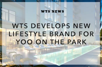 WTS Develops New Lifestyle Brand for YOO on the Park