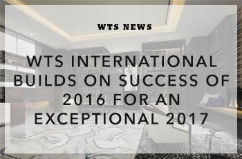 WTS International Builds on Success of 2016 for an Exceptional 2017